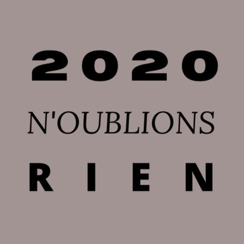 2020 N'oublions rien - T-shirt Premium Homme