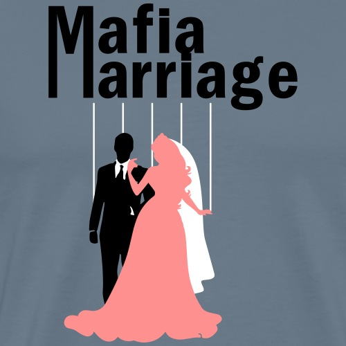 mafia marriage - Männer Premium T-Shirt