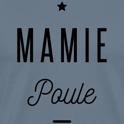 MAMIE POULE - T-shirt Premium Homme