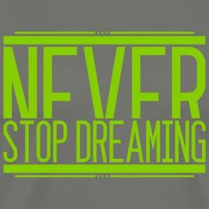 NeverStop Dreaming 001 AllroundDesigns - Men's Premium T-Shirt