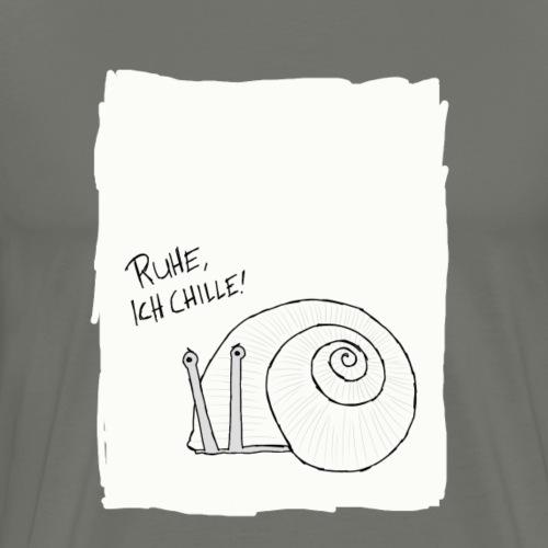 Ruhe, ich chille! - Männer Premium T-Shirt