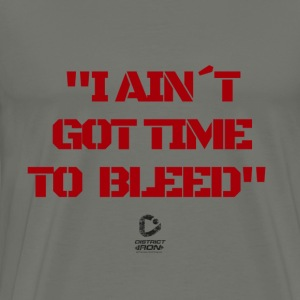 No time to bleed - Men's Premium T-Shirt