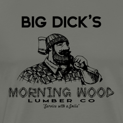 Morning Wood Lumber Lumberjack - Men's Premium T-Shirt