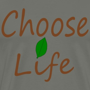 Choose Life - Männer Premium T-Shirt