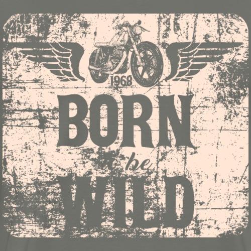 Born to be Wild 1968 - Männer Premium T-Shirt