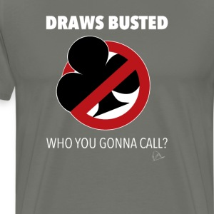 Draws Poker Busted T-Shirt - Men's Premium T-Shirt