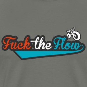 fuck the flow - Men's Premium T-Shirt