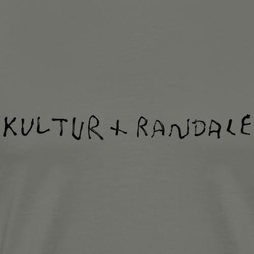Kultur + Randale - Männer Premium T-Shirt