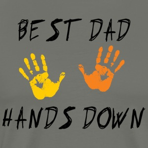 Best Dad Hands Down - Männer Premium T-Shirt