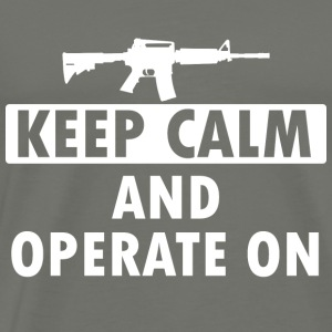 Keep Calm Operate on - Men's Premium T-Shirt