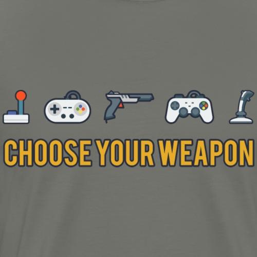 Choose Your Weapon 2 - Men's Premium T-Shirt