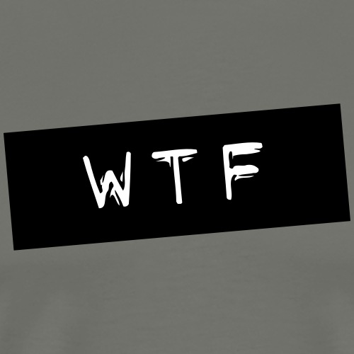 WTF - Männer Premium T-Shirt
