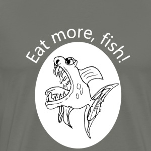 Eat more, fish - Männer Premium T-Shirt