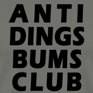 Anti Dings Bums Club - Männer Premium T-Shirt
