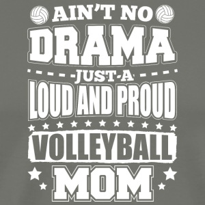 AINT NO DRAMA VOLLEYBOLL MOM - Premium-T-shirt herr