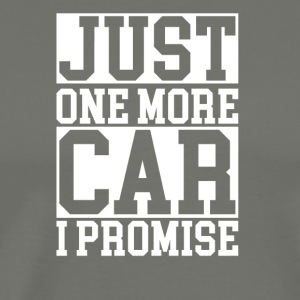 just one more car - Men's Premium T-Shirt