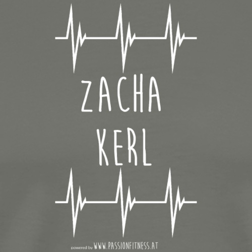 ZACHA_KERL - Männer Premium T-Shirt