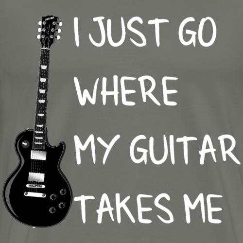 Guitar Gitarre Spruch Quote Geschenk - Männer Premium T-Shirt