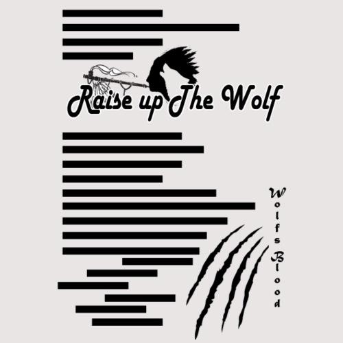 Raise up the Wolf - Männer Premium T-Shirt