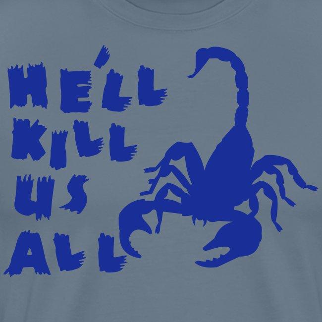 "Scorpion ""Kill Us All"" Men's Tee"