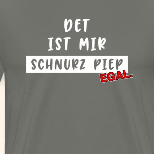 Lustiger Spruch Gleichgültig Egal Geschenk - Männer Premium T-Shirt