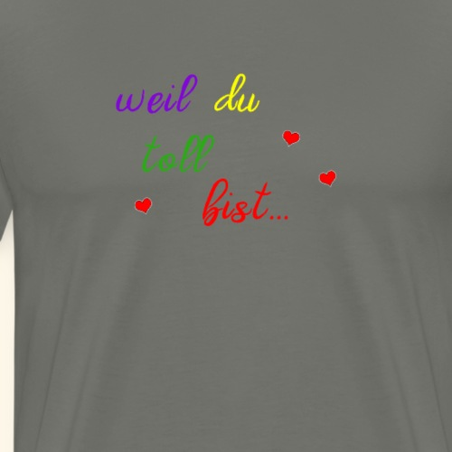 Lustiger Spruch Verliebt Paar Beziehung Geschenk - Männer Premium T-Shirt