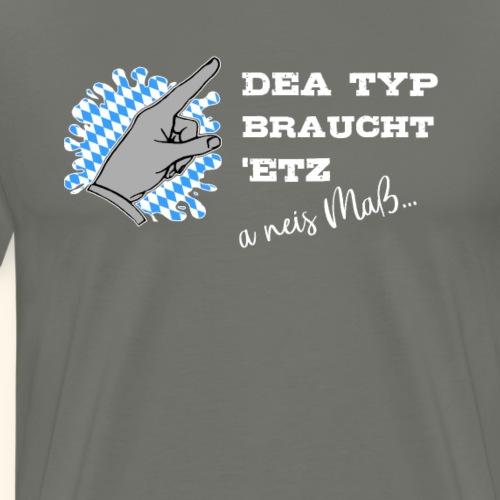 Lustiger Oktoberfest Spruch Geschenk Bayrisch - Männer Premium T-Shirt