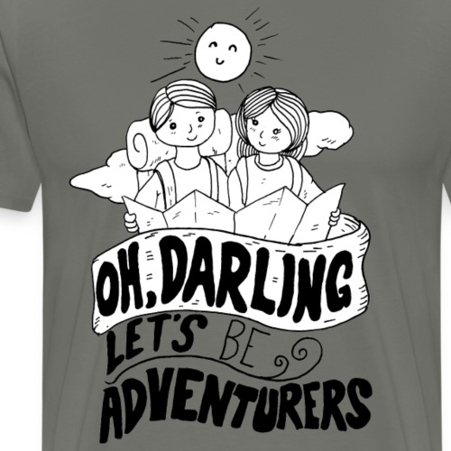 TRAVELER GADGET Oh, darling! Let's be Adventurers - Maglietta Premium da uomo