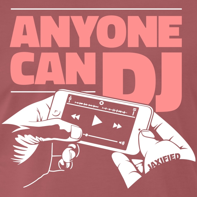 Anyone Can DJ