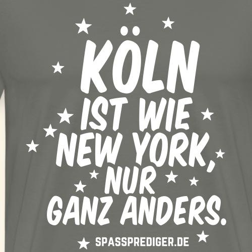 Köln ist wie New York Spruch T Shirt Design - Männer Premium T-Shirt