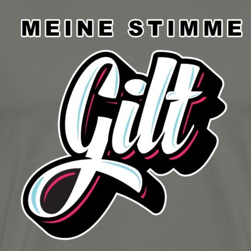 MEINE STIMME GILT / G!LT - Männer Premium T-Shirt