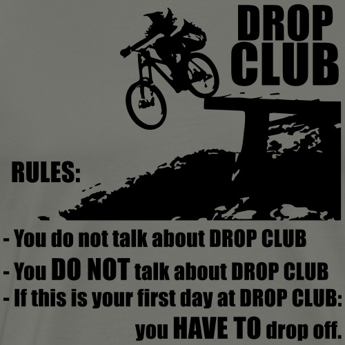 Dropclub Regeln - Männer Premium T-Shirt