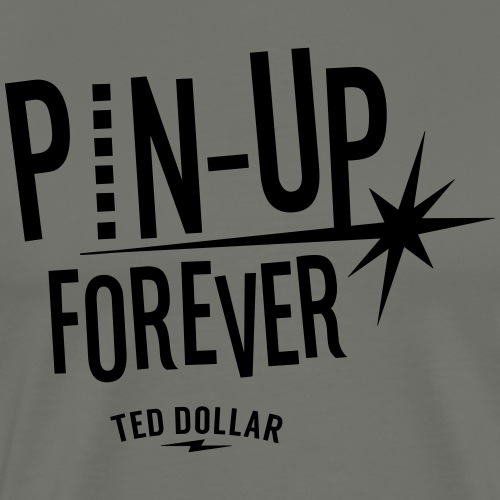Pin-Up forever - T-shirt Premium Homme