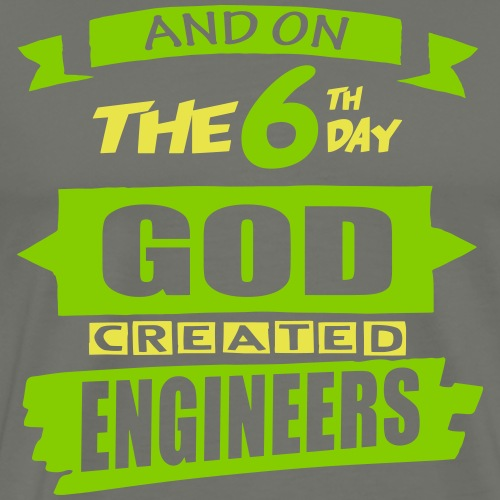God Created Engineers - Men's Premium T-Shirt