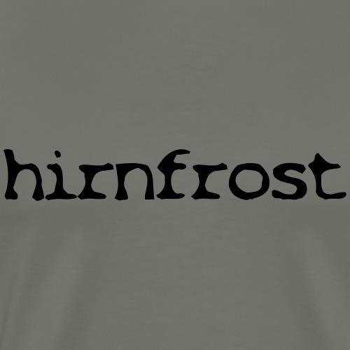 Hirnfrost - Männer Premium T-Shirt