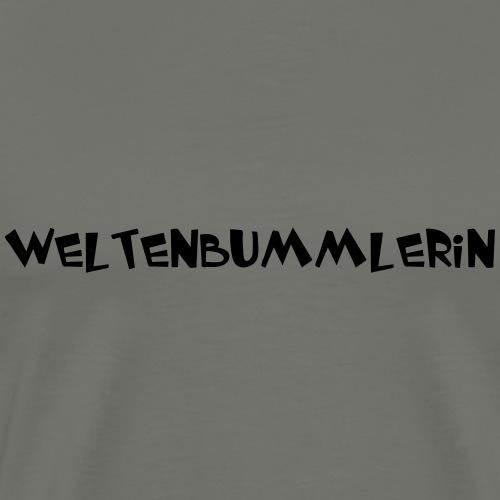 WeltenbummlerIN - Männer Premium T-Shirt