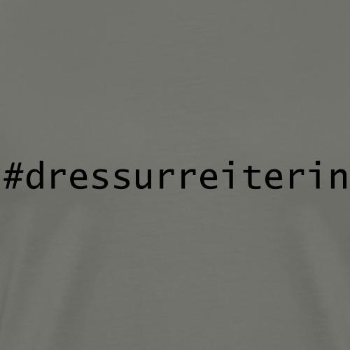 hashtag_dressurreiterin # - Männer Premium T-Shirt