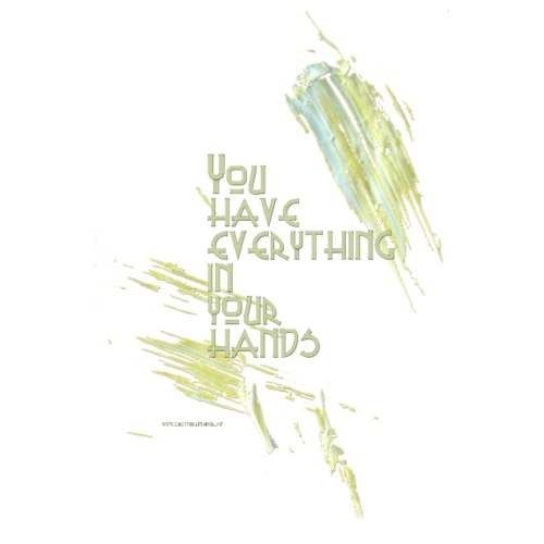 You have everything in your hands - Männer Premium T-Shirt