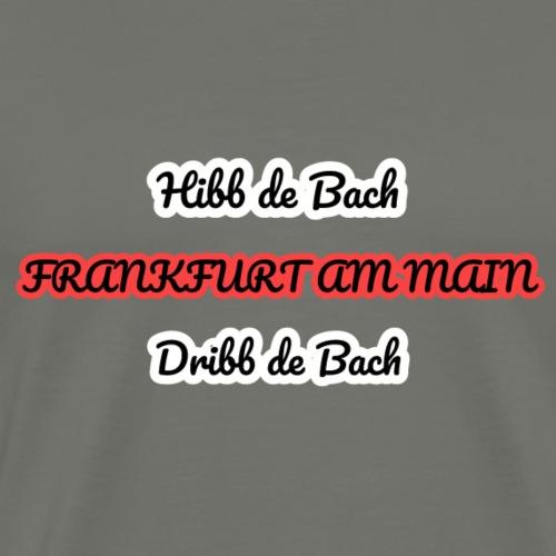 Frankfurt Hibb un Dribb - Männer Premium T-Shirt