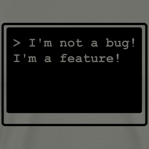 I'm not a bug! I'm a feature! (transparent)