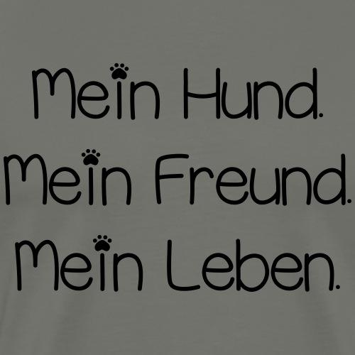 Mein Hund ist mein Leben! - Männer Premium T-Shirt