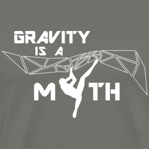 Gravity is a Myth / Schwerkraft ist ein Mythos - Männer Premium T-Shirt