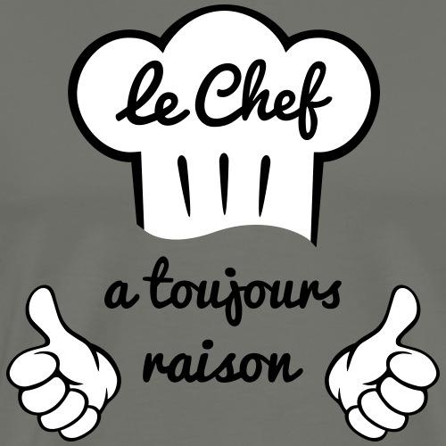 Chef cuisine a toujours raison - T-shirt Premium Homme