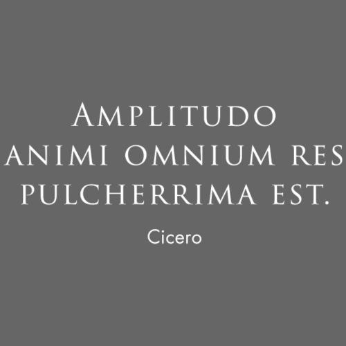 Cicero citazione - Amplitudo animi - Maglietta Premium da uomo