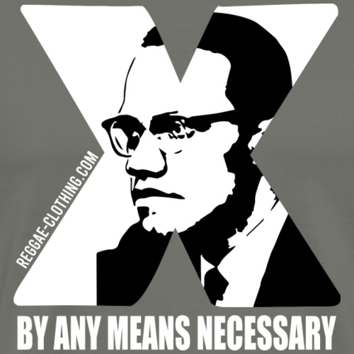Malcom X - BY ANY MEANS NECESSARY - Männer Premium T-Shirt
