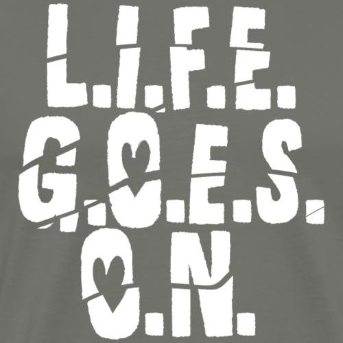 L.I.F.E. G.O.E.S. O.N. witte print - Mannen Premium T-shirt