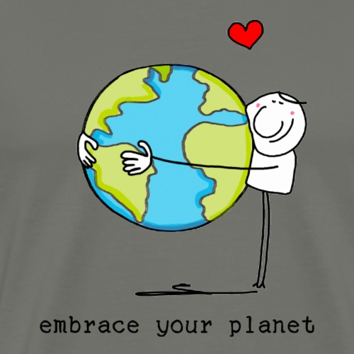 embrace your planet - Männer Premium T-Shirt