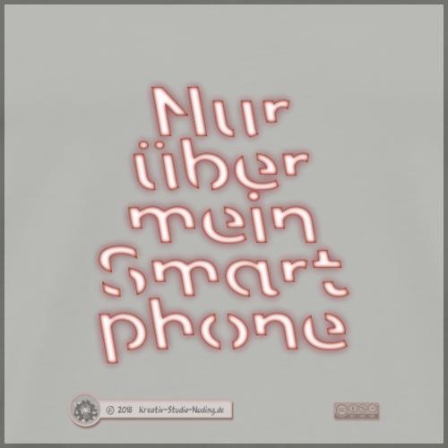Design Nur ueber mein Smartphone 4x4 - Männer Premium T-Shirt