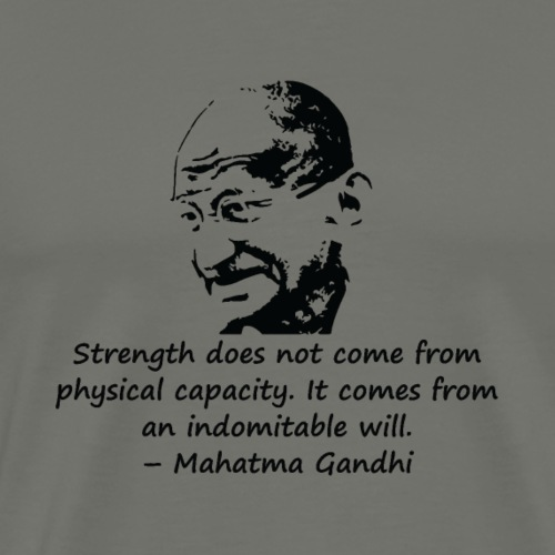Strength Comes from Will - Men's Premium T-Shirt