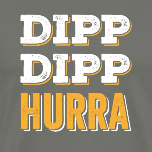 DippDippHurra - Männer Premium T-Shirt